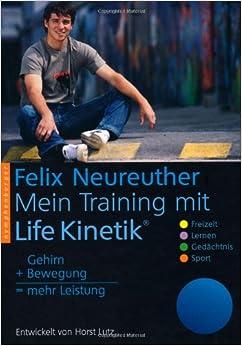Mein Training mit Life Kinetik: Gehirn + Bewegung = mehr