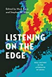 Listening on the Edge: Oral History in the Aftermath of Crisis (Oxford Oral History)