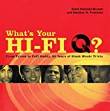 What's Your Hi-Fi Q?: From Prince to Puff Daddy, 30 Years of Black Music Trivia