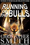 Running of the Bulls (The Fifth Avenue Series)