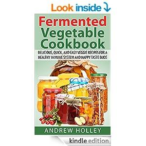 FREE Fermented Vegetable Cookb...