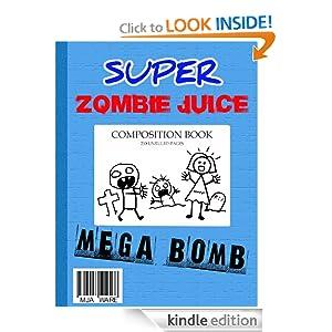 Kids on Fire: Student Reporter Colton Reviews Super Zombie Juice Mega Bomb