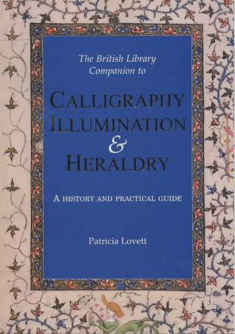 Calligraphy, Illumination and Heraldry