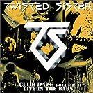 Club Daze Volume II: Live in the Bars