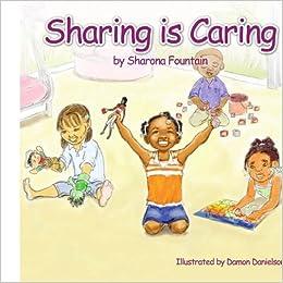 Amazon.com: Sharing is Caring (9781434360908): Sharona