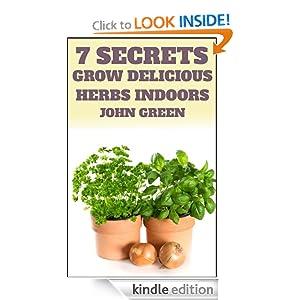 FREE 7 Secrets Grow Delicious.