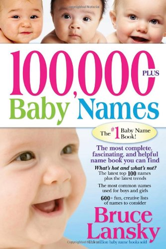 The Baby Name Book - 100,000 Baby Names