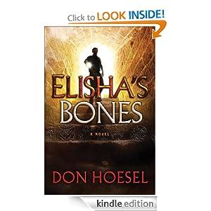Elisha`s Bones (A Jack Hawthorne Adventure Book #1)