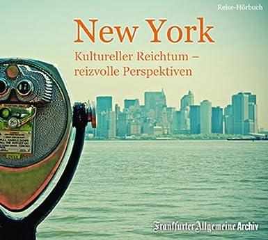 New York: Kultureller Reichtum – reizvolle Perspektiven
