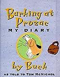 Barking at Prozac: My Diary