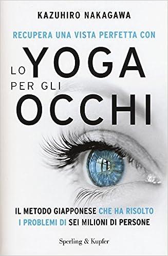 """Copertina del libro """"Lo yoga per gli occhi"""""""