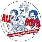 ALL OUT! Gion & iwashimizu & Miyuki-BIG badge