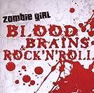 Blood, Brains & Rock'n'Roll