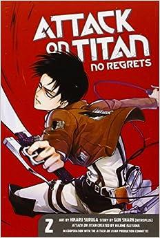 Attack on Titan: No Regrets 2: Gun Snark, Hajime Isayama ...