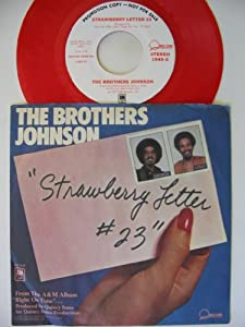 the brothers johnson strawberry letter 23 brothers johnson strawberry letter 23 45 rpm 52143