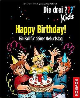 Die drei ??? Kids, Happy Birthday!: Ein Fall für deinen