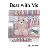 Bear With Me written and illustrated by Dan Stern