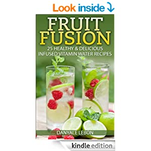 FREE Fruit Fusion: 25 Healthy.