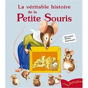 La véritable histoire de la Petite Souris