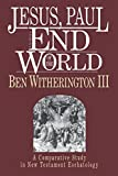 Jesus, Paul and the End of the World