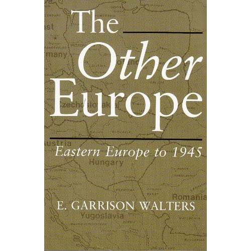 The Other Europe: Eastern Europe to 1945 Garrison Walters