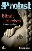 Blinde Flecken: Schwarz ermittelt Kriminalroman