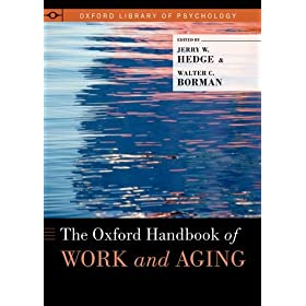 Learn more about the book, The Oxford Handbook of Work and Aging