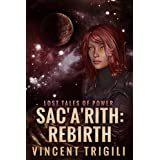 Sac'a'rith: Rebirth (Lost Tales of Power Book 7)