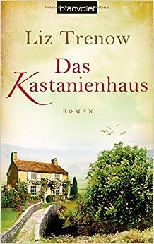 Das Kastanienhaus (Liz Trenow)