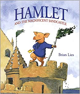 [PDF Download] Hamlet and the Magnificent Sandcastle [Read] Full Ebook