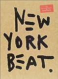 NEW YORK BEAT—JEAN‐MICHEL BASQUIAT IN DOWNTOWN81 [ハードカバー] / エド ベルトグリオ, グレン オブライエン, マリポール, バスキア (著); プチグラパブリッシング (刊)