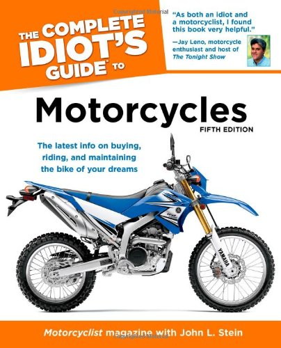The Complete Idiot's Guide to Motorcycles, 5th