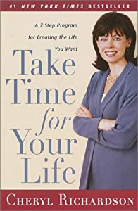 "Cover of ""Take Time for Your Life: A Pers..."