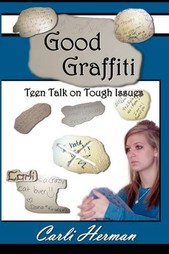 USED (GD) Good Graffiti Teen Talk on Tough Issues by Carli Herman