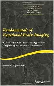 The Fundamentals of Neuroscience