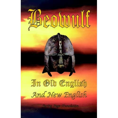 Beowulf in Old English And New English Ford, James H. (Editor)/ Gummere, Francis