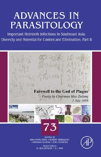 Important Helminth Infections in Southeast Asia: Diversity and Potential for Control and Elimination, Part B: 73 (Advances in Parasitology)