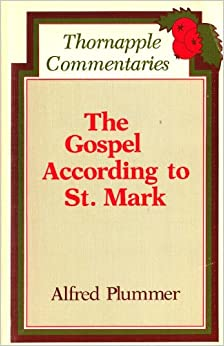 New Testament Commentary: The Gospel According to Mark