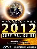 Apocalypse 2012 The Survival Guide