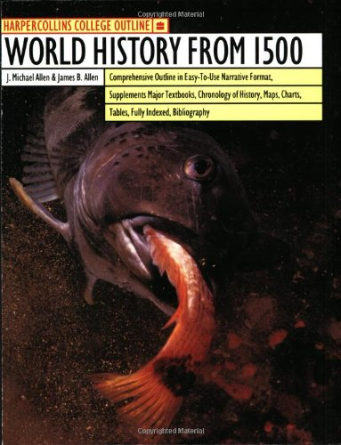 HarperCollins College Outline World History From 1500