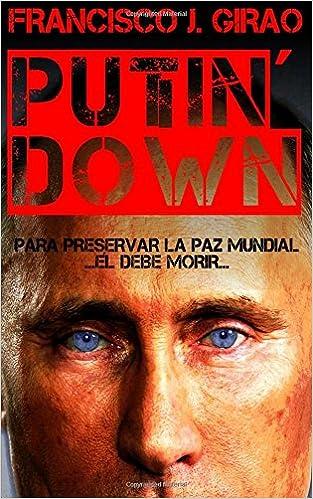 Putin' Down