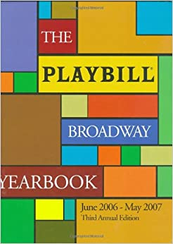 The Playbill Broadway Yearbook : June 2009 to May 2010