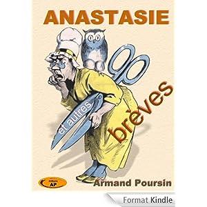 Anastasie et autres breves