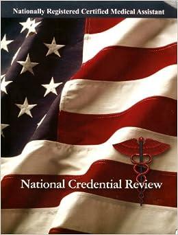 Nationally Registered Certified Medical Assistant