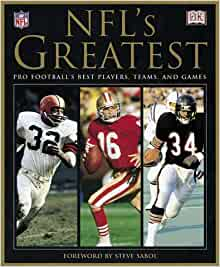 NFL's Greatest: Pro Football's Best Players, Teams, and