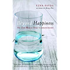 Learn more about the book, Beyond Happiness: The Zen Way to True Contentment