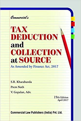 TDS and TCS- Finance Act 2017 - Book- S R Kharbanda
