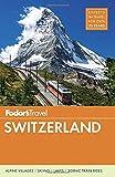 Fodor's Switzerland (Complete-shade Travel Guidebook)