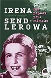 Irena Sendierowa : Des petits papiers pour la mémoire par Isabelle Wlodarczyk