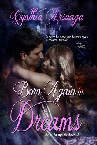 Book: Born Again in Dreams by Cynthia Arsuaga